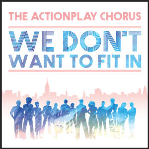 Actionplay CD We Don't Want to Fit In